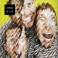 Bum | Cheveu. Musicien