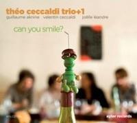 Can you smile ? Théo Ceccaldi Trio+1 Théo Ceccaldi, violon, alto Joëlle Léandre, contrebasse, voix Guillaume Aknine, guitares