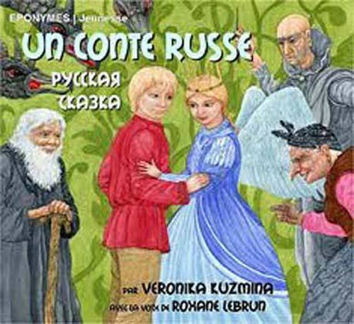 Un Conte russe Veronika Kuzmina, textes