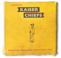Education, education, education & war Kaiser Chiefs, groupe voc. et instr.