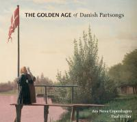 The golden age of danish partsongs