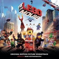 La grande aventure Lego = Lego movie (The) : bande originale du film |