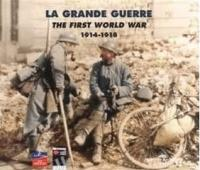 Guerre 14-18 : documents historiques et chansons | Lack, Paul
