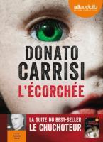 L'écorchée | Carrisi, Donato (1973-....)