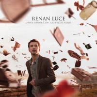 D'une tonne à un tout petit poids Renan Luce, chant, guitares