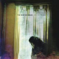 Lost in the dream / The War On Drugs | War On Drugs (The) (groupe vocal et instrumental)