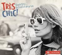 Très chic ! : French style... the effortless art of cool - Volume 2   Hardy, Françoise (1944-....). Chanteur