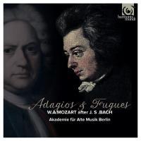 Adagios & fugues : W.A. Mozart after J.S. Bach / Wolfgang Amadeus Mozart | Mozart, Wolfgang Amadeus (1756-1791)
