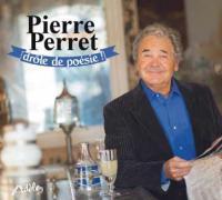 Drôle de poésie ! / Pierre Perret | Perret, Pierre (1934-....)