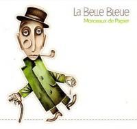 Morceaux de papier | Belle Bleue (La). Musicien