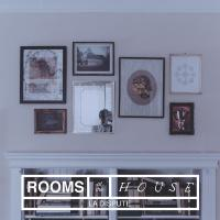 The rooms of the house [disque compact] / La Dispute
