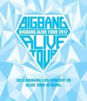 Alive tour in Seoul : Bigbang alive tour 2012   Bigbang. Chanteur