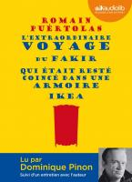 L'extraordinaire voyage du fakir qui était resté coincé dans une armoire Ikea | Puértolas, Romain (1975-....)