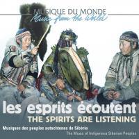 Les Esprits écoutent : musiques des peuples autochtones de Sibérie