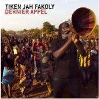 Dernier appel / Tiken Jah Fakoly | Fakoly, Tiken Jah (1968-....)