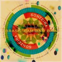 Sonzeira : Brasil bam bam bam