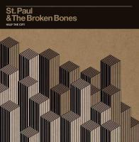 Half the city | St. Paul & the Broken Bones