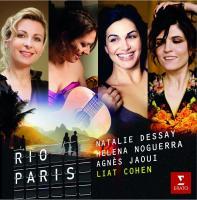 Rio-Paris / Natalie Dessay ; Angès Jaoui ; Helena Noguera ; Liat Cohen | Dessay, Natalie (1965-....)
