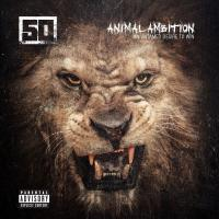 Animal ambition an untamed desire to win 50 Cent, chant