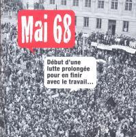 Mai 68 : début d'une lutte prolongée pour en finir avec le travail... | Caussimon, Jean-Roger (1918-1985). Chanteur