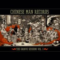 The groove sessions , vol. 3 / Chinese Man   Tritha