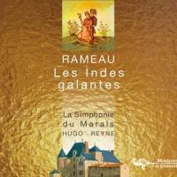Les indes galantes / Jean-Philippe Rameau | Rameau, Jean-Philippe (1683-1764)