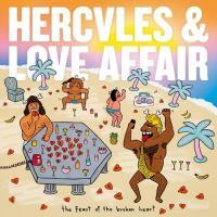 The feast of the broken heart Hercules & Love Affair, groupe voc. et instr.