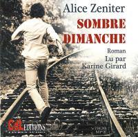Sombre dimanche | Zeniter, Alice (1986-....)