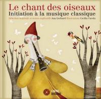 Le Chant des oiseaux : initiation à la musique classique