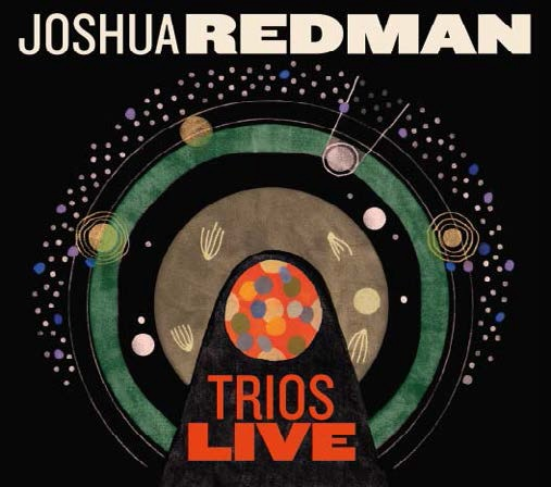 Trios live / Joshua Redman | Redman, Joshua. Composition