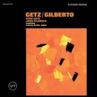 Getz/Gilberto / Stan Getz & Joao Gilberto |