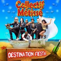 Destination fiesta   Collectif Métissé