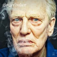 Why ? Ginger Baker, batterie Pee Wee Ellis, saxo ténor Alec Dankworth, contrebasse Abass Dodoo, percussion