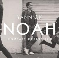 Combats ordinaires / Yannick Noah | Noah, Yannick