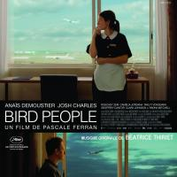 Bird people : bande originale du film de Pascale Ferran