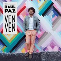 Ven ven Raul Paz, chant