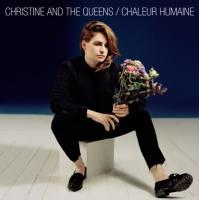 Chaleur humaine Christine and the Queens, chant
