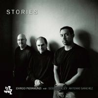Stories Enrico Pieranunzi, piano Scott Colley, contrebasse Antonio Sanchez, batterie