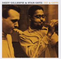 Diz & Getz | Gillespie, Dizzy (1917-1993). Musicien