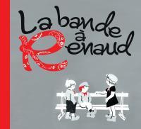 La bande à Renaud Renaud, auteur, compositeur Jean-Louis Aubert, Coeur De Pirate, Bénabar... [et al.], chant