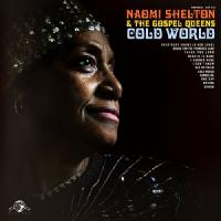 Cold world Naomi Shelton, chant The Gospel Queens, groupe voc.