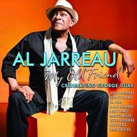 My old friend celebrating George Duke Al Jarreau, chant Gerald Albright, saxo Dianne Reeves, Lalah Hathaway, chant Marcus Miller, basse, clarinette... [et al.]