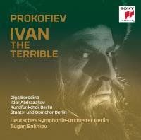 Ivan the terrible Sergueï Prokofiev, comp. Olga Borodina, mezzo-sopranp Ildar Abdrazakov, basse Deutsches Symphonie-Orchester Berlin, orchestre Tugan Sokhiev, dir.... [et al.]