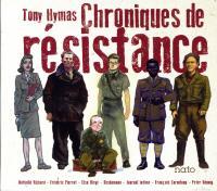 Chroniques de résistance / Tony Hymas   Hymas, Tony. Musicien