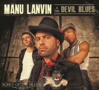 Son(s) of the blues Manu Lanvin, chant, guitare &The Devil blues, groupe instr.
