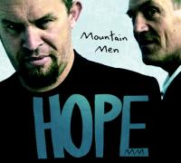 Hope | Mountain Men. Interprète
