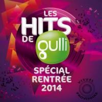 Hits de Gulli : spécial rentrée 2014