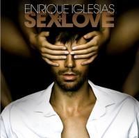 Sex and love Enrique Iglesias, chant