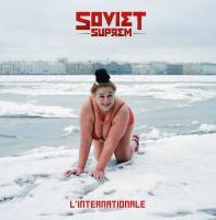 L'Internationale / Soviet Suprem, ens. voc. & instr.   Soviet Suprem. Interprète