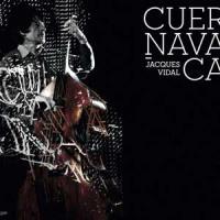 Cuernavaca Jacques Vidal, contrebasse Isabelle Carpentier, voix Pierrick Pedron, saxo alto... [et al.]